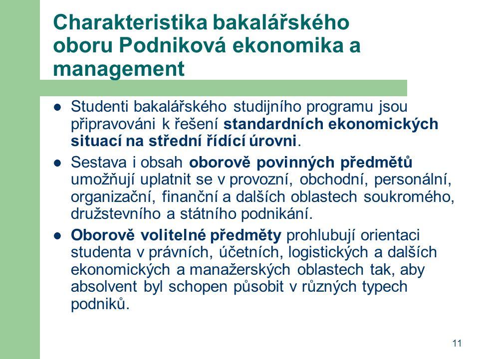 Charakteristika bakalářského oboru Podniková ekonomika a management