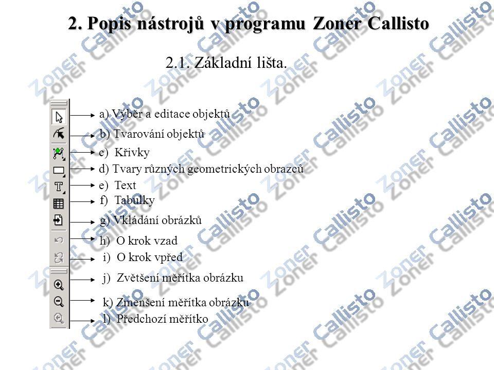 2. Popis nástrojů v programu Zoner Callisto