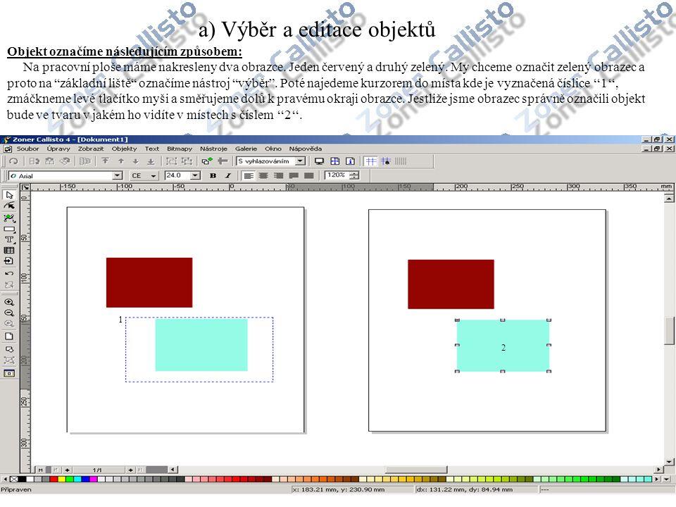 a) Výběr a editace objektů