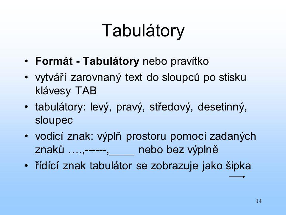 Tabulátory Formát - Tabulátory nebo pravítko