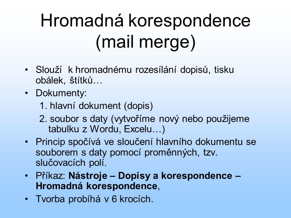 Hromadná korespondence (mail merge)