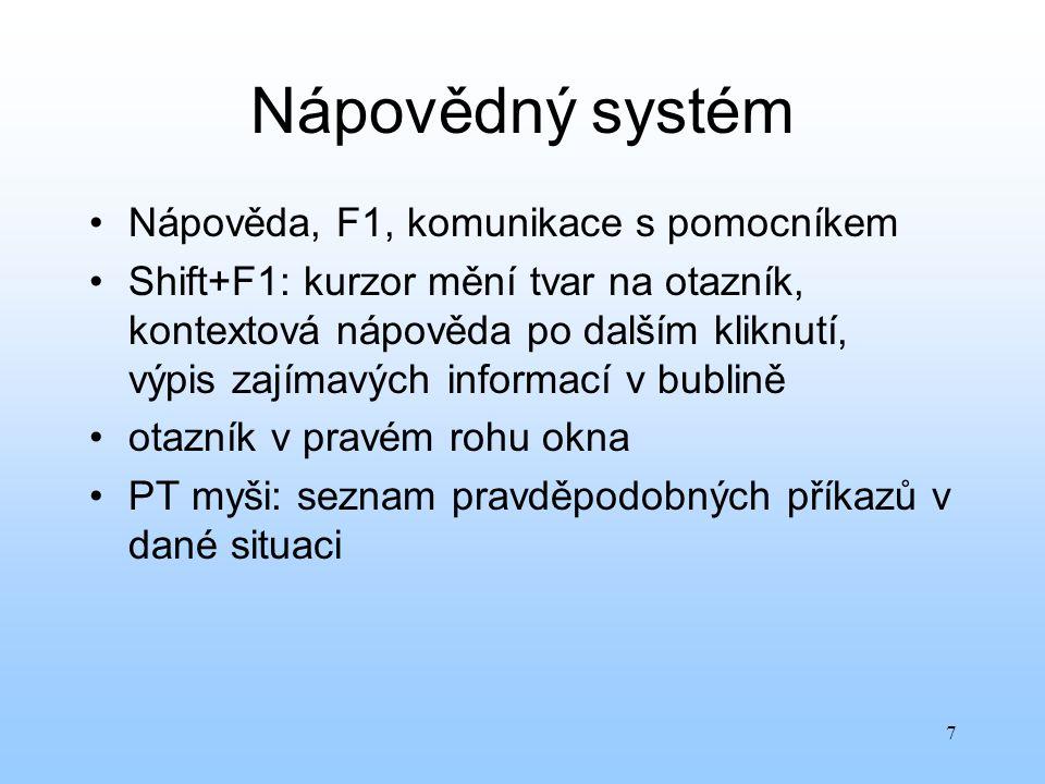 Nápovědný systém Nápověda, F1, komunikace s pomocníkem