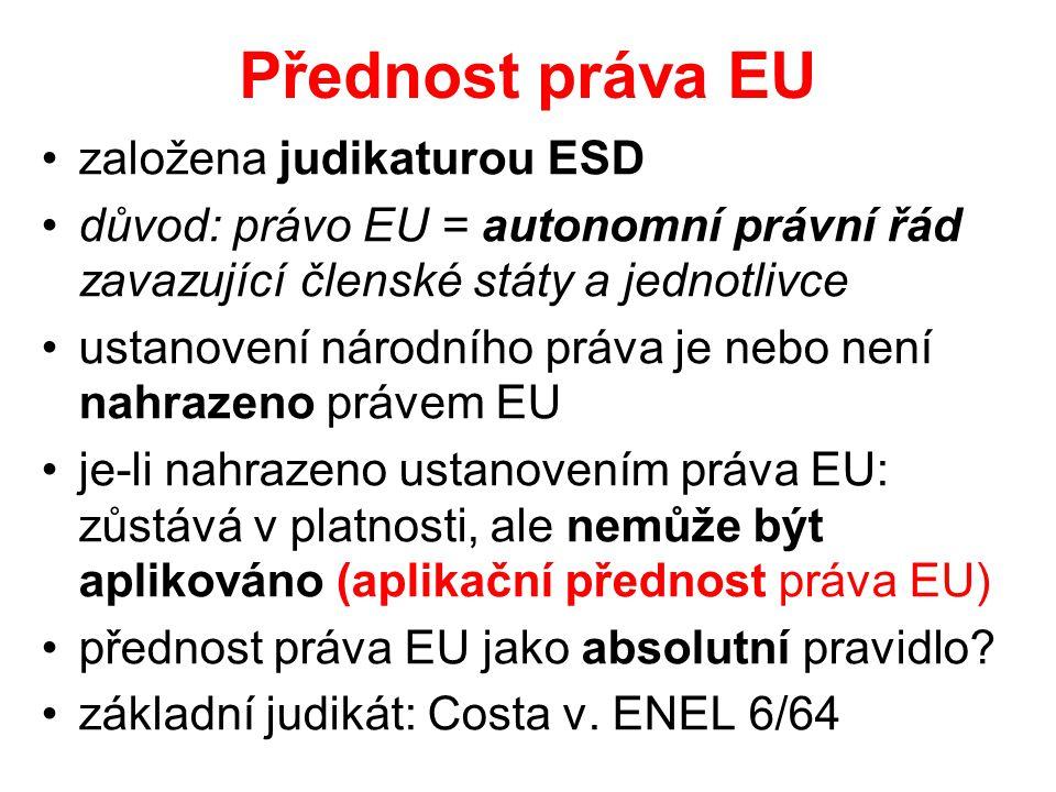 Přednost práva EU založena judikaturou ESD