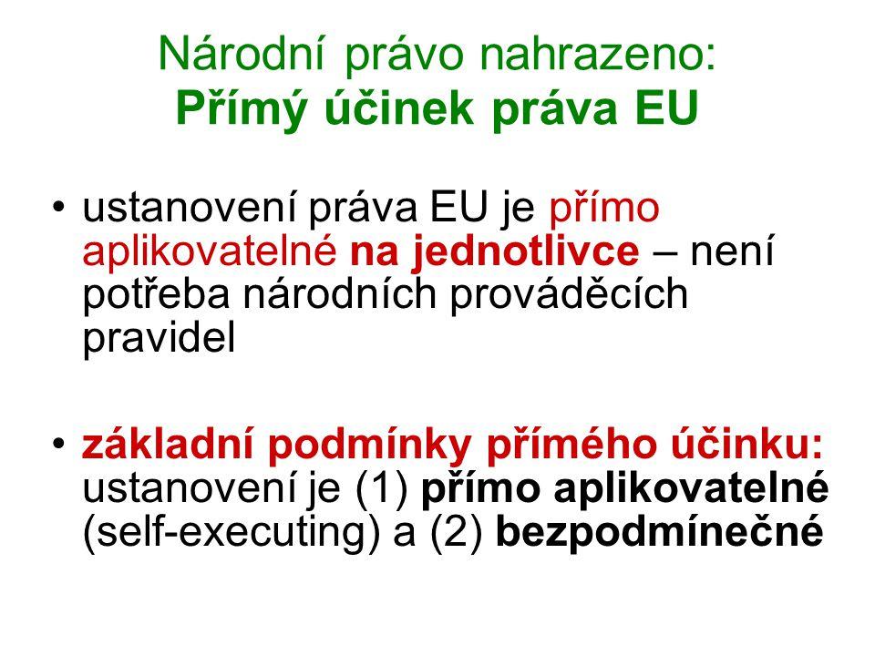 Národní právo nahrazeno: Přímý účinek práva EU