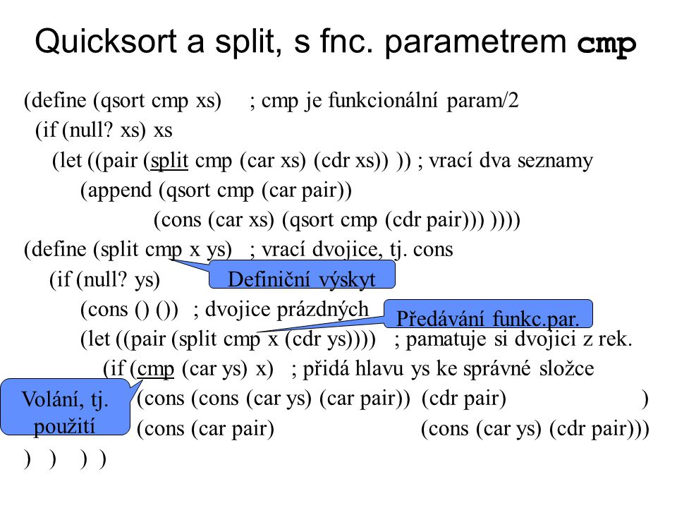 Quicksort a split, s fnc. parametrem cmp