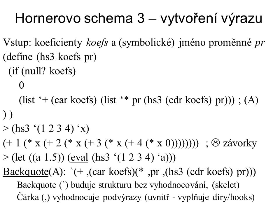 Hornerovo schema 3 – vytvoření výrazu