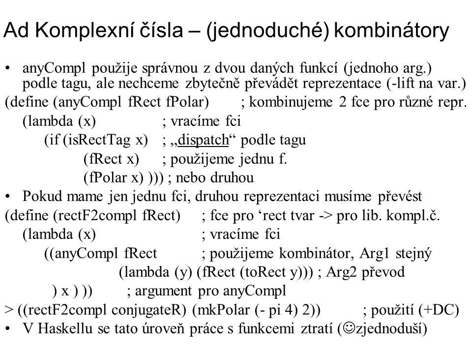 Ad Komplexní čísla – (jednoduché) kombinátory