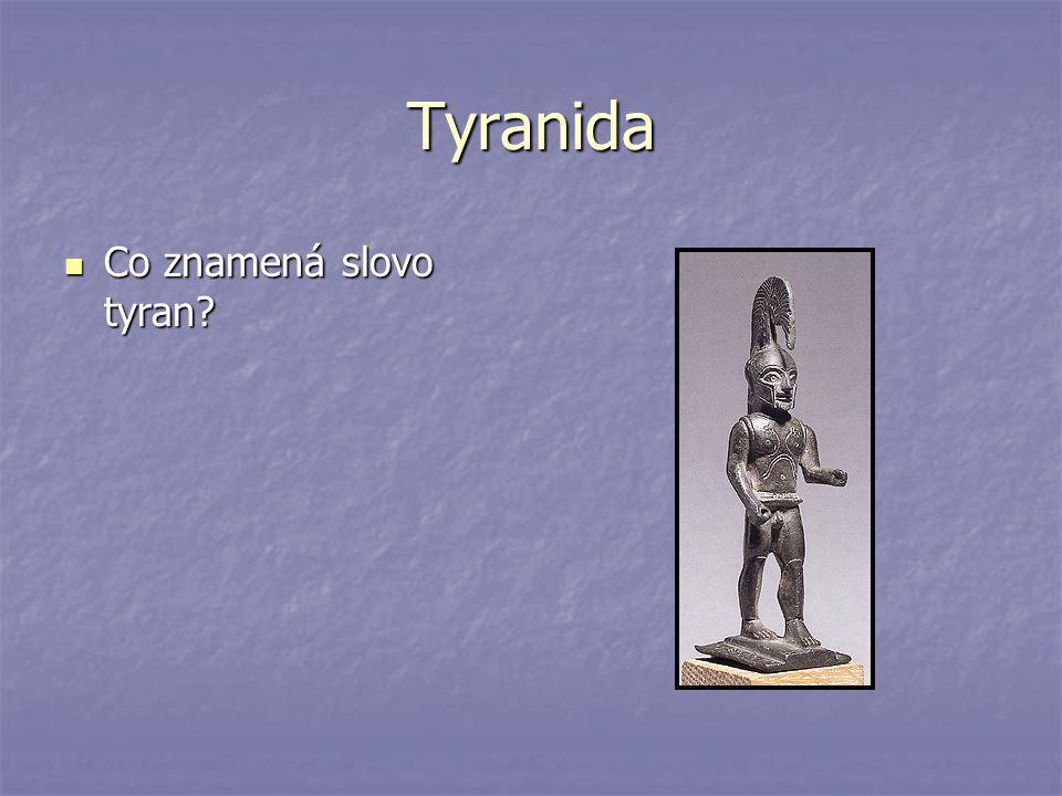 Tyranida Co znamená slovo tyran