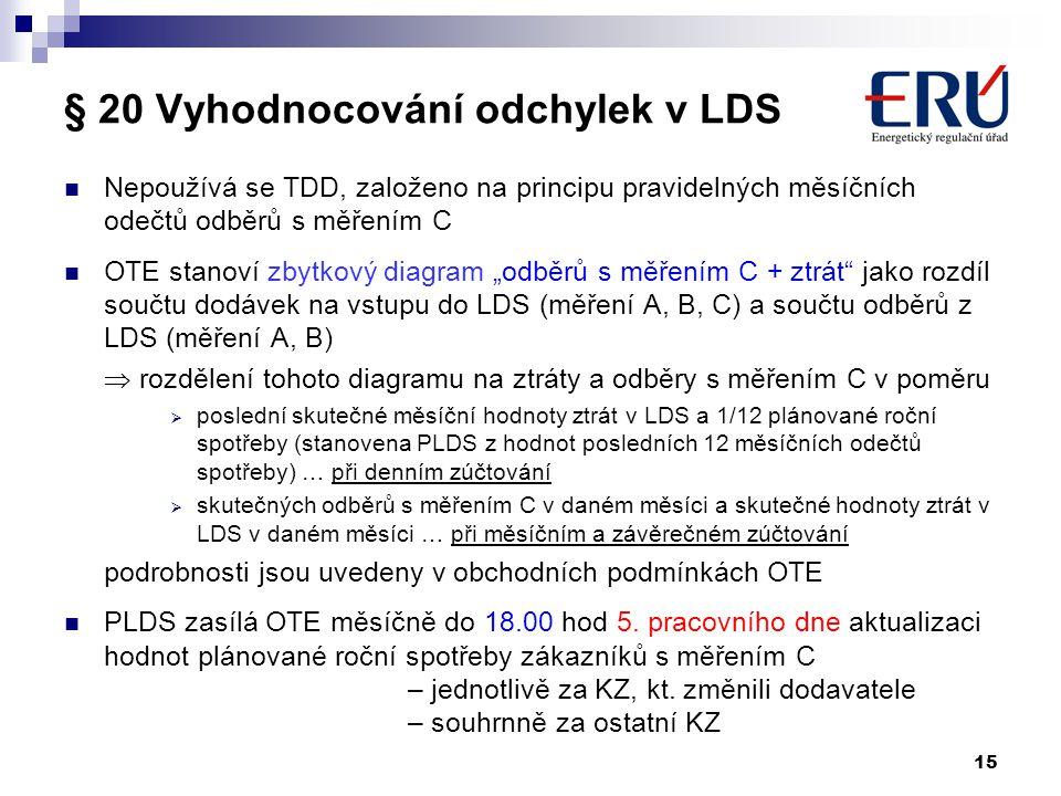 § 20 Vyhodnocování odchylek v LDS