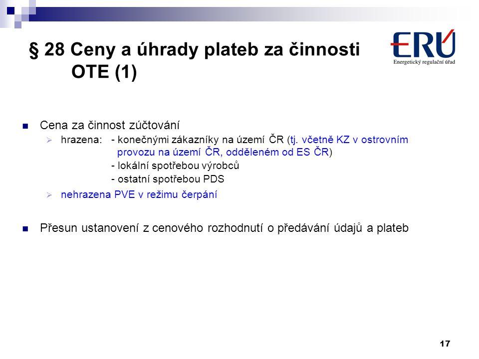 § 28 Ceny a úhrady plateb za činnosti OTE (1)