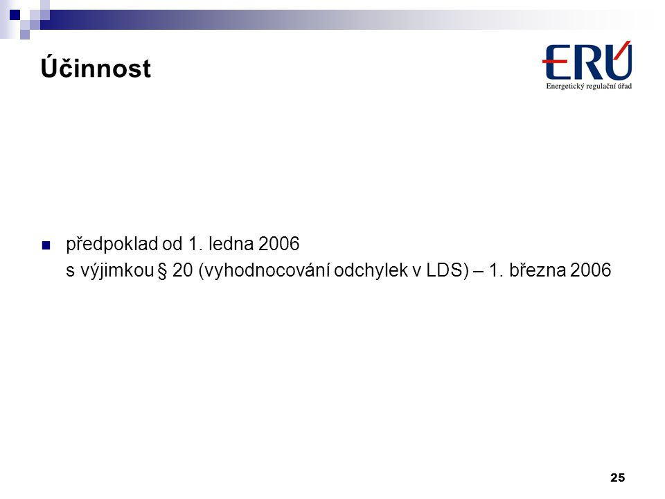 Účinnost předpoklad od 1. ledna 2006