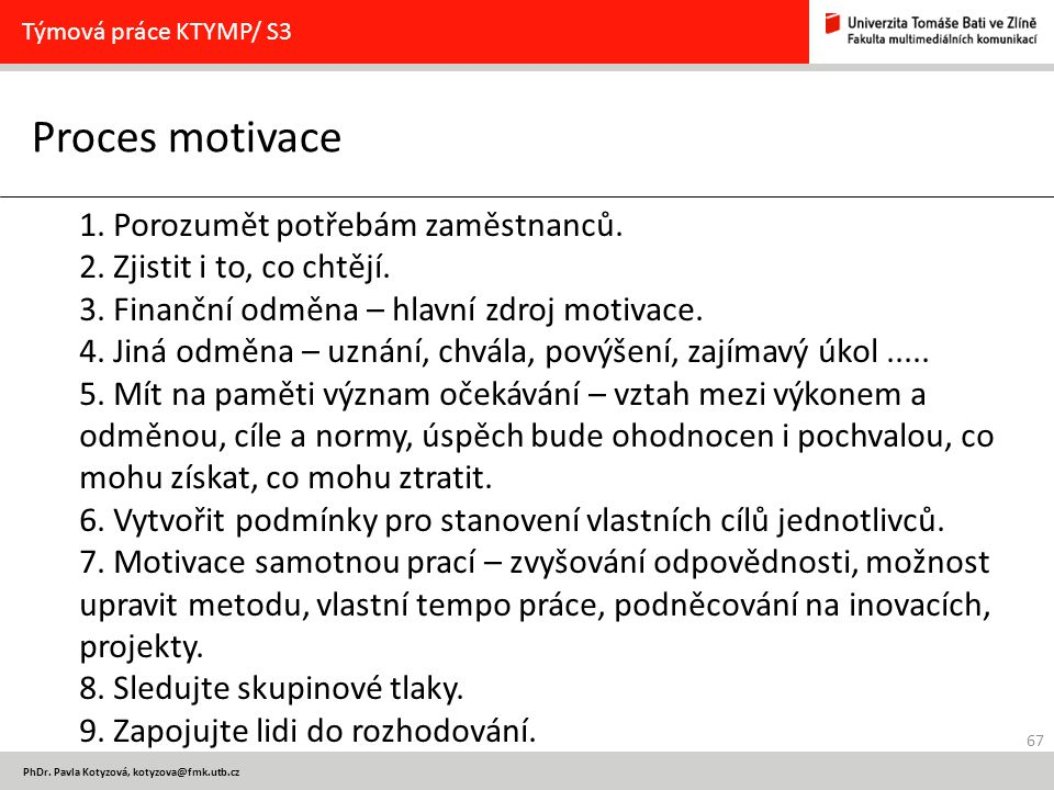 Týmová práce KTYMP/ S3 Proces motivace.