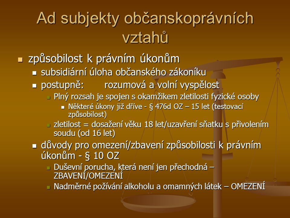 Ad subjekty občanskoprávních vztahů