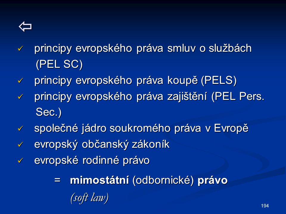  principy evropského práva smluv o službách (PEL SC)