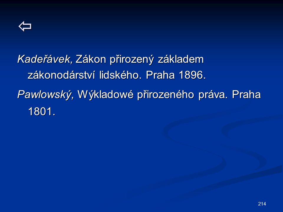  Kadeřávek, Zákon přirozený základem zákonodárství lidského.