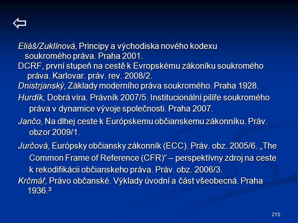  Eliáš/Zuklínová, Principy a východiska nového kodexu