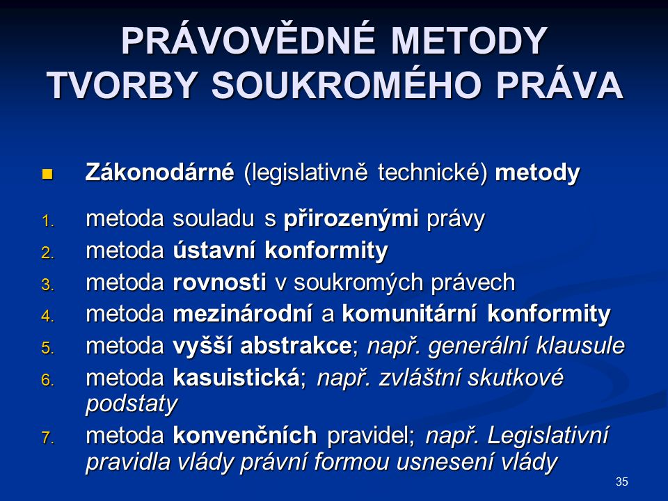 PRÁVOVĚDNÉ METODY TVORBY SOUKROMÉHO PRÁVA