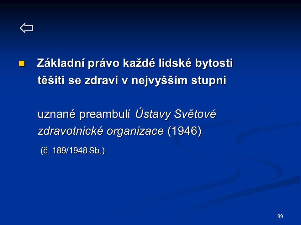  Základní právo každé lidské bytosti (č. 189/1948 Sb.)