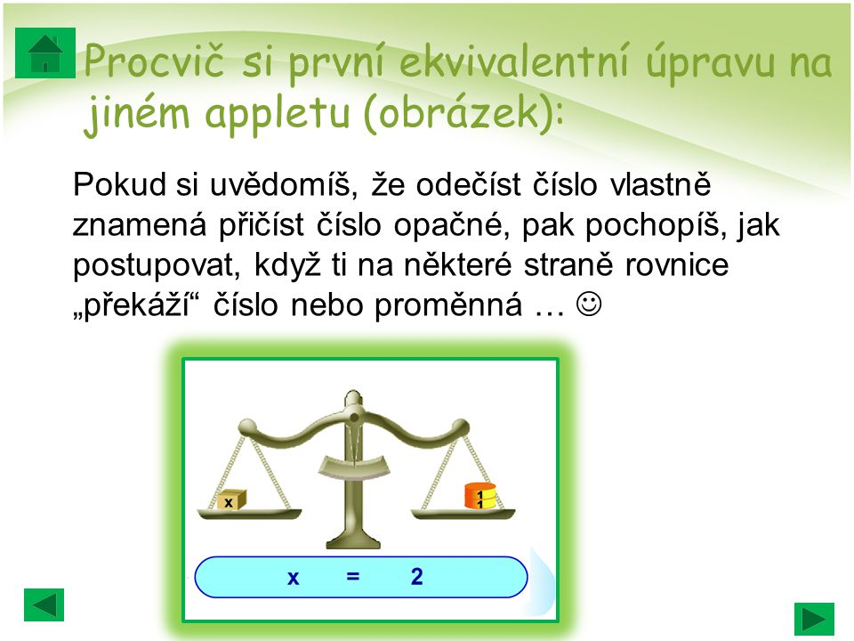 Procvič si první ekvivalentní úpravu na jiném appletu (obrázek):