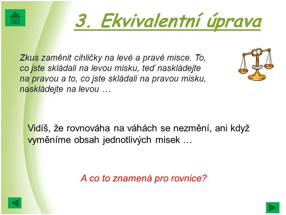 3. Ekvivalentní úprava