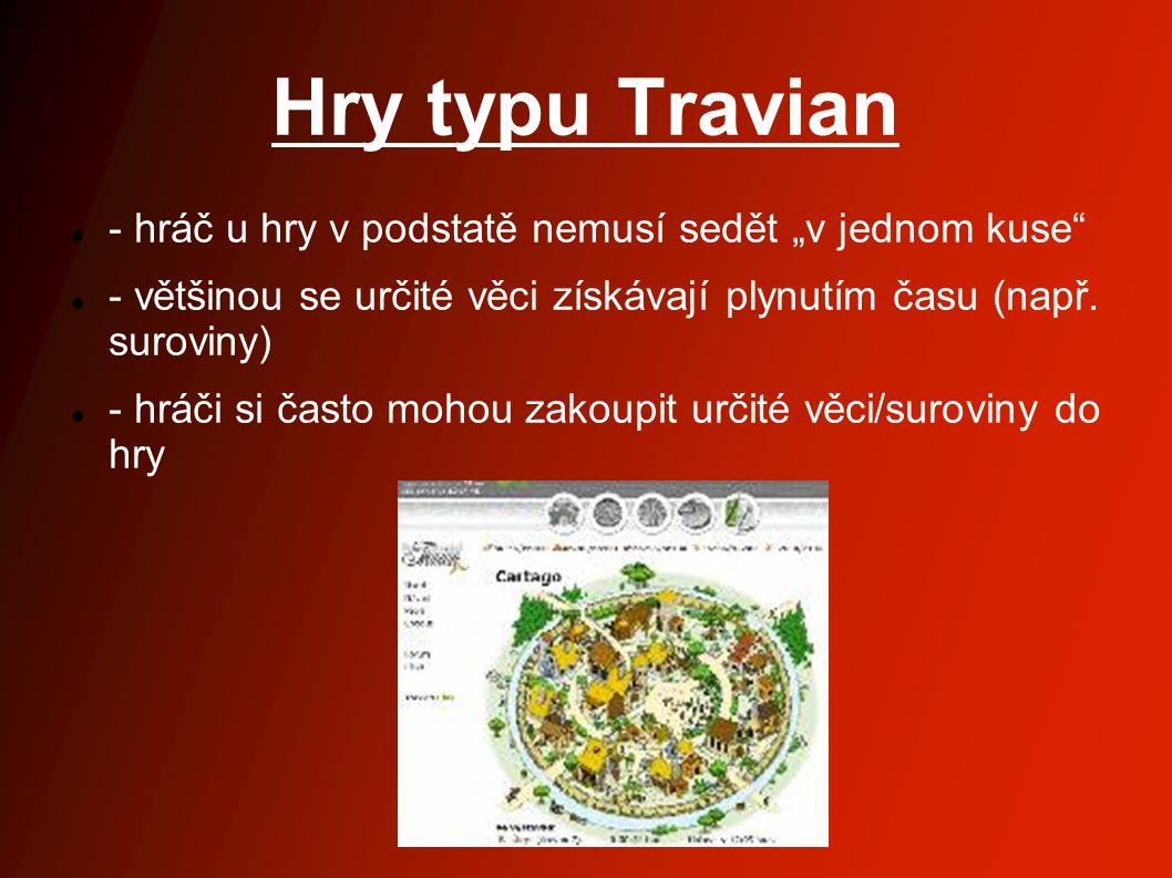 """Hry typu Travian - hráč u hry v podstatě nemusí sedět """"v jednom kuse"""