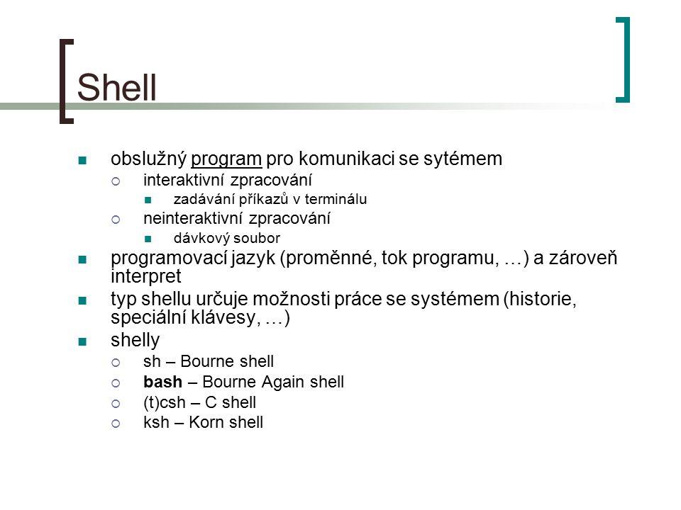 Shell obslužný program pro komunikaci se sytémem