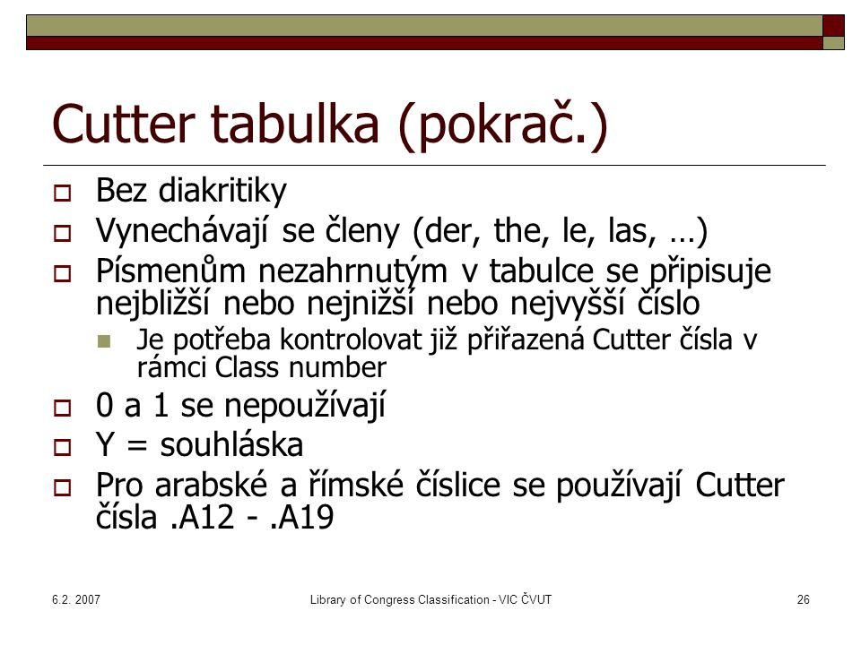 Cutter tabulka (pokrač.)