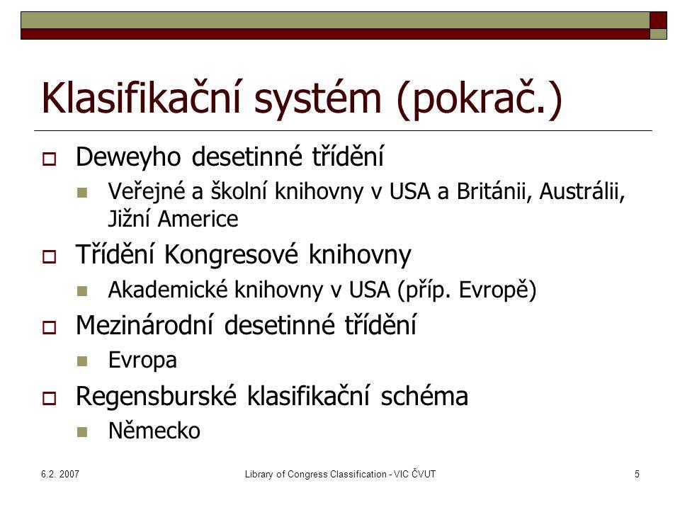 Klasifikační systém (pokrač.)