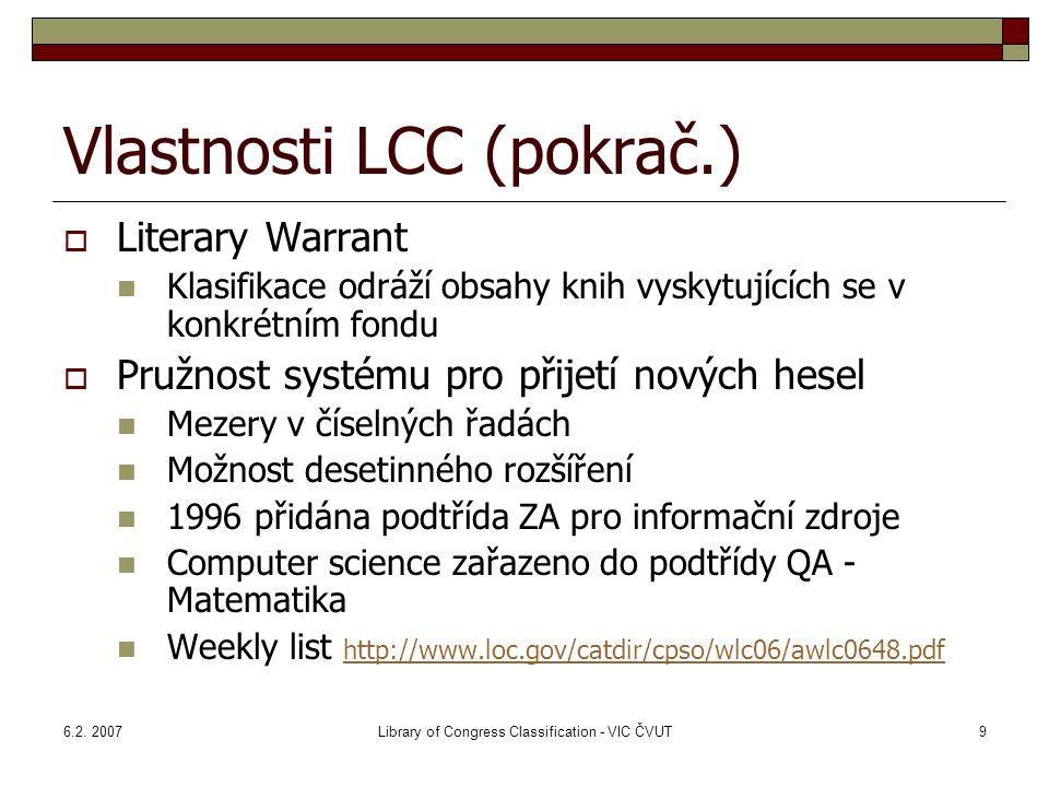 Vlastnosti LCC (pokrač.)