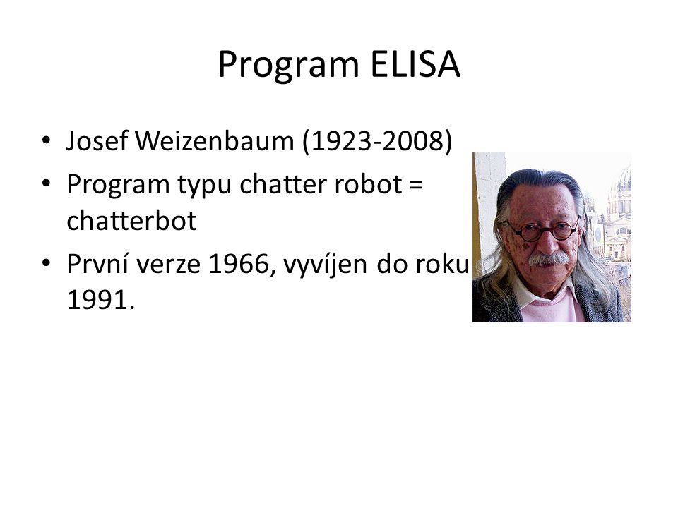 Program ELISA Josef Weizenbaum (1923-2008)