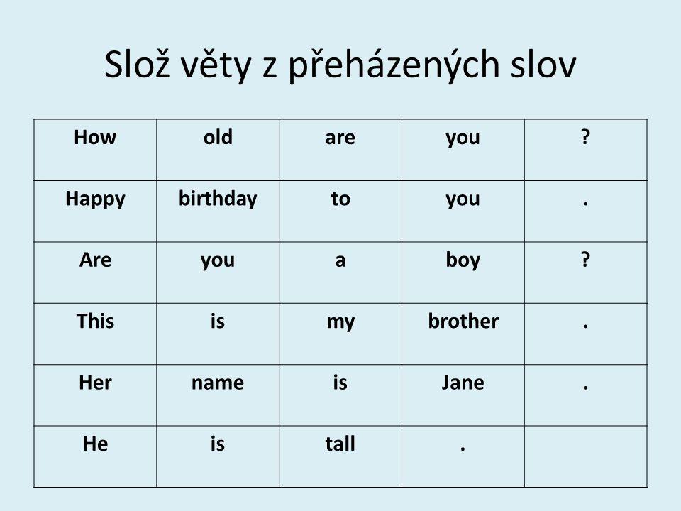Slož věty z přeházených slov