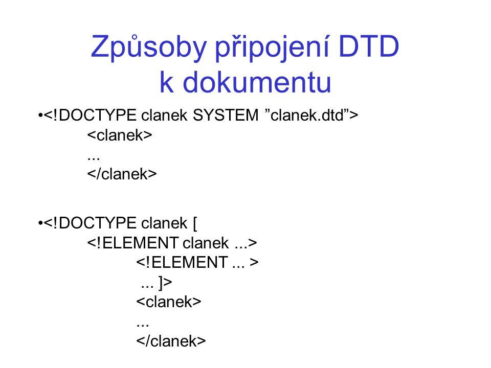Způsoby připojení DTD k dokumentu