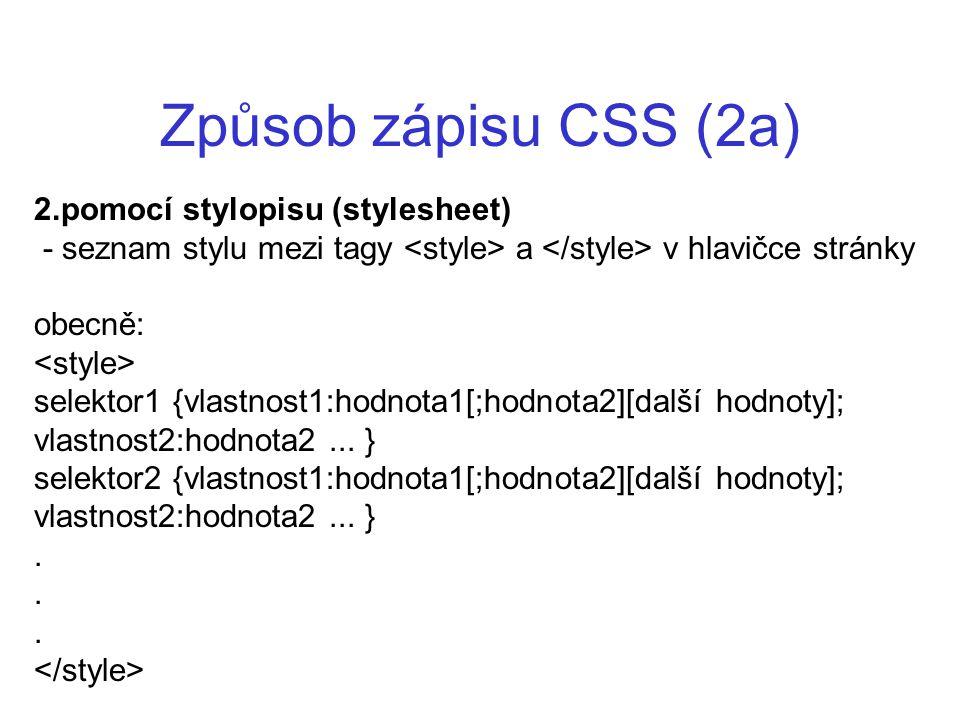 Způsob zápisu CSS (2a) 2.pomocí stylopisu (stylesheet)