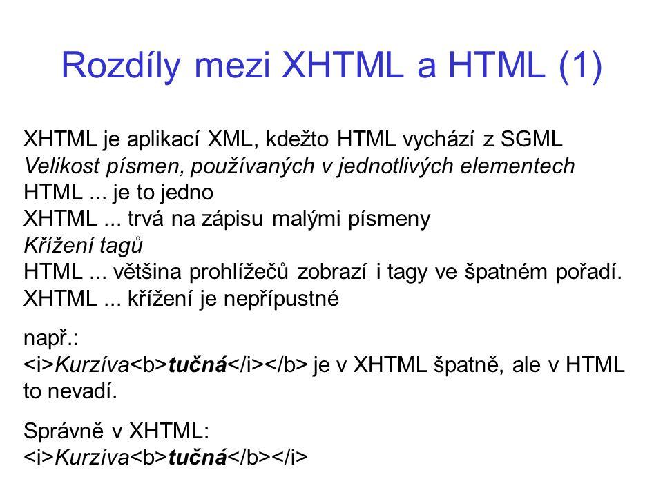 Rozdíly mezi XHTML a HTML (1)