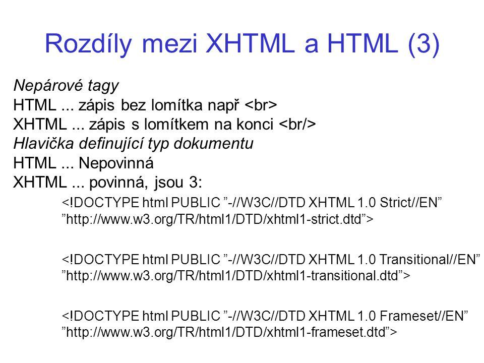 Rozdíly mezi XHTML a HTML (3)