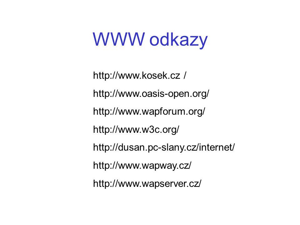 WWW odkazy http://www.kosek.cz / http://www.oasis-open.org/