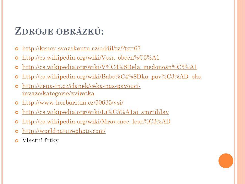 Zdroje obrázků: http://krnov.svazskautu.cz/oddil/tz/ tz=67