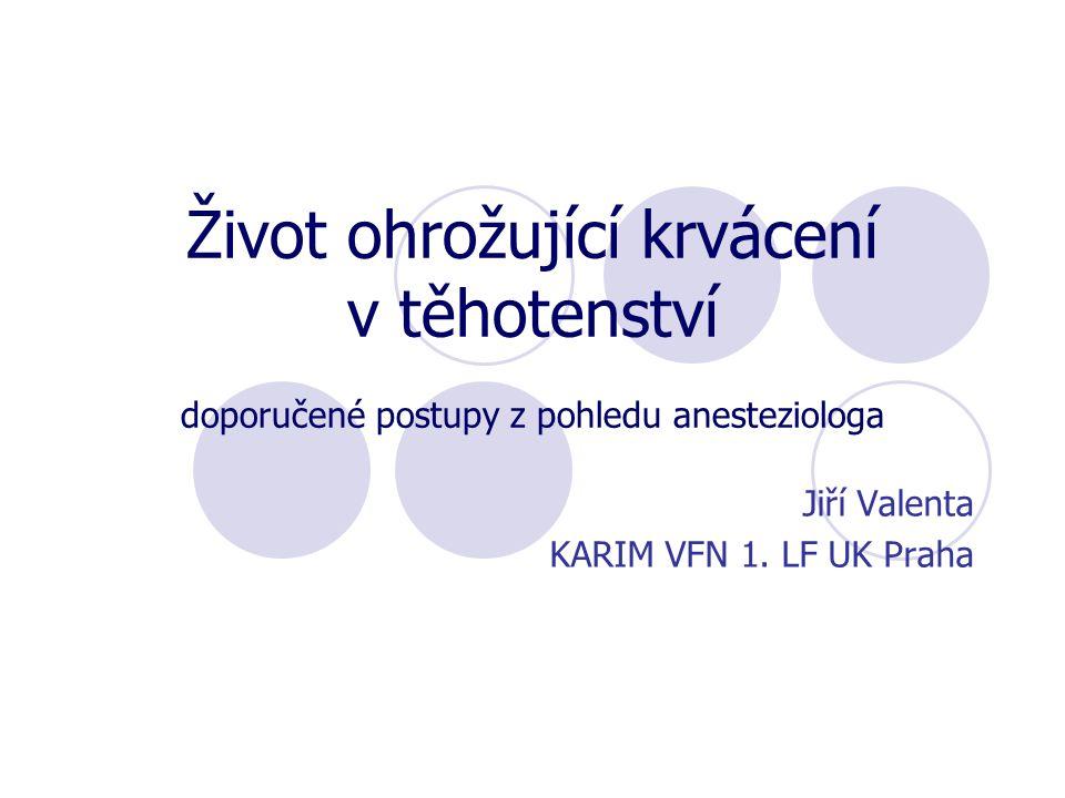 Jiří Valenta KARIM VFN 1. LF UK Praha