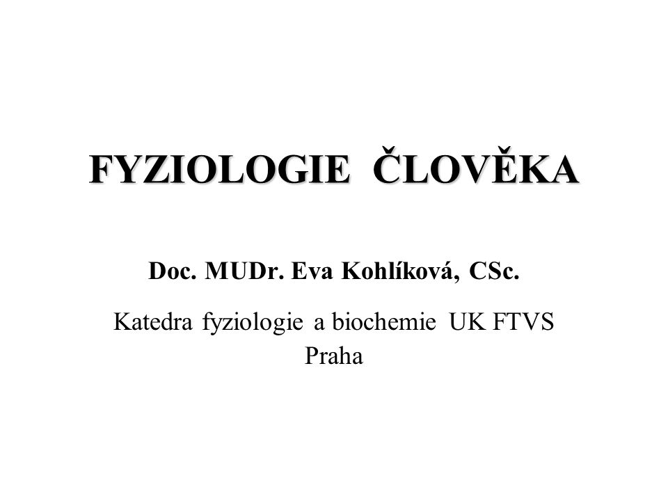 Doc. MUDr. Eva Kohlíková, CSc.
