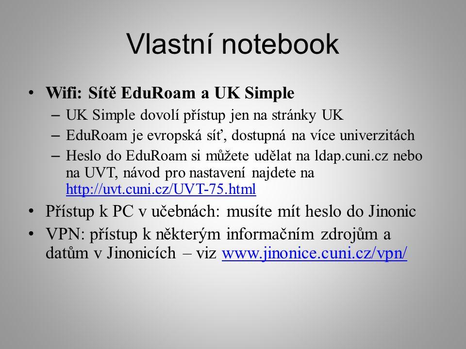 Vlastní notebook Wifi: Sítě EduRoam a UK Simple