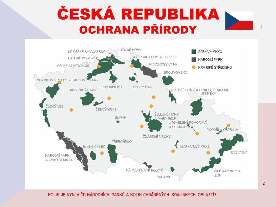 ČESKÁ REPUBLIKA OCHRANA PŘÍRODY