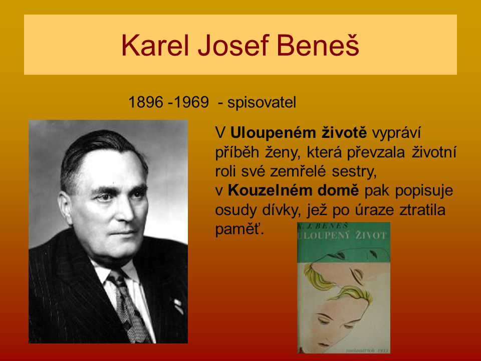 Karel Josef Beneš 1896 -1969 - spisovatel