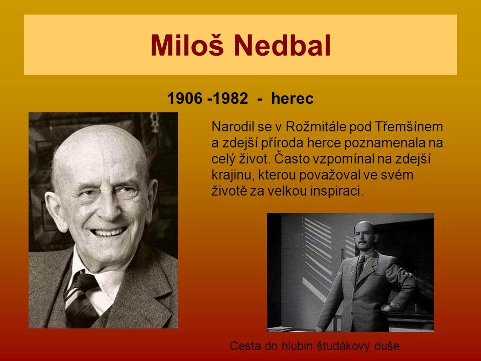Miloš Nedbal 1906 -1982 - herec.