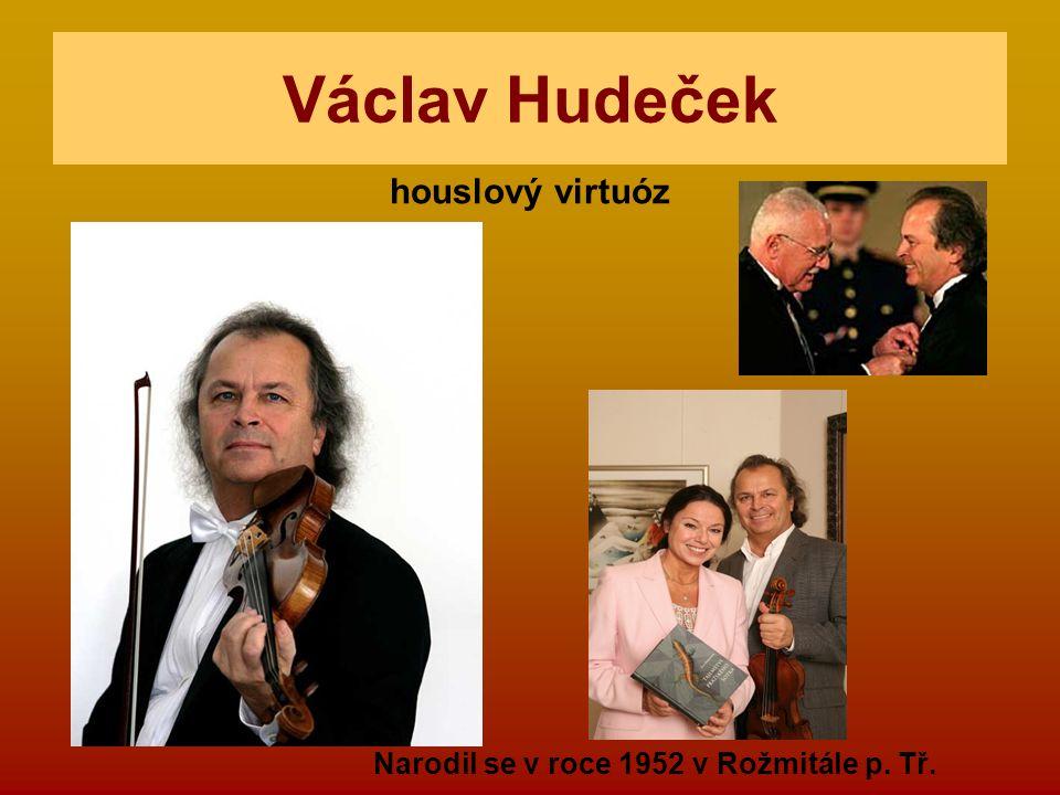 Václav Hudeček houslový virtuóz