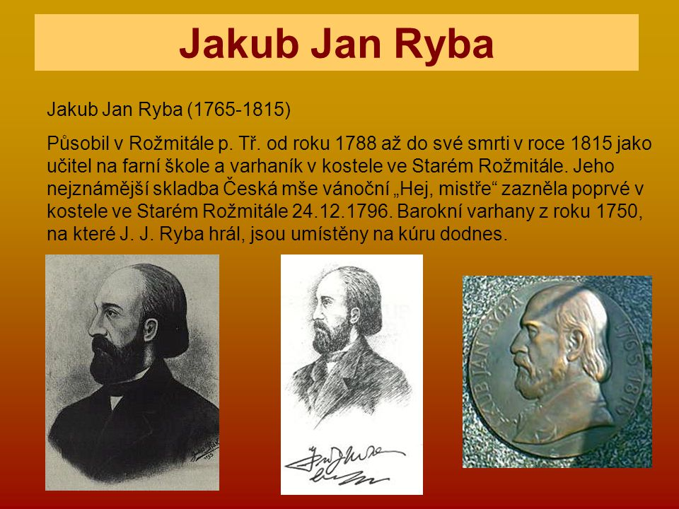 Jakub Jan Ryba Jakub Jan Ryba (1765-1815)