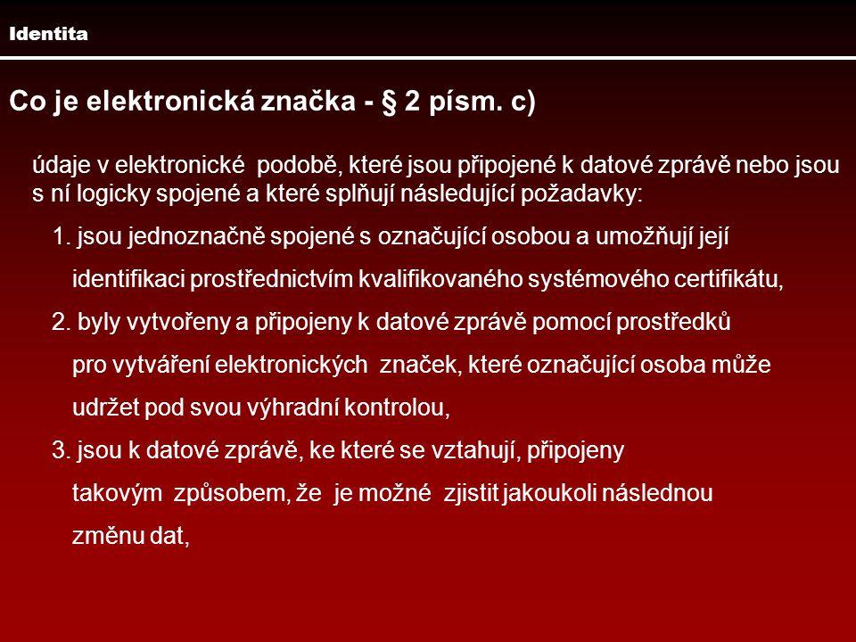 Co je elektronická značka - § 2 písm. c)