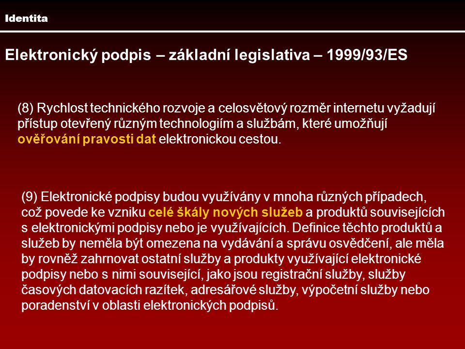 Elektronický podpis – základní legislativa – 1999/93/ES