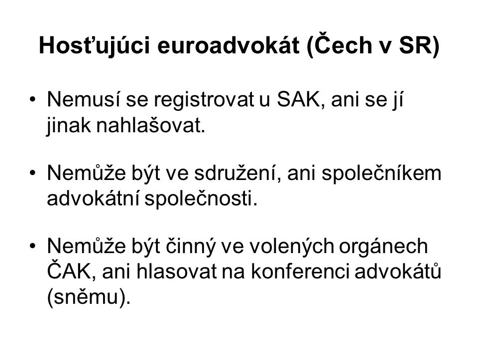 Hosťujúci euroadvokát (Čech v SR)