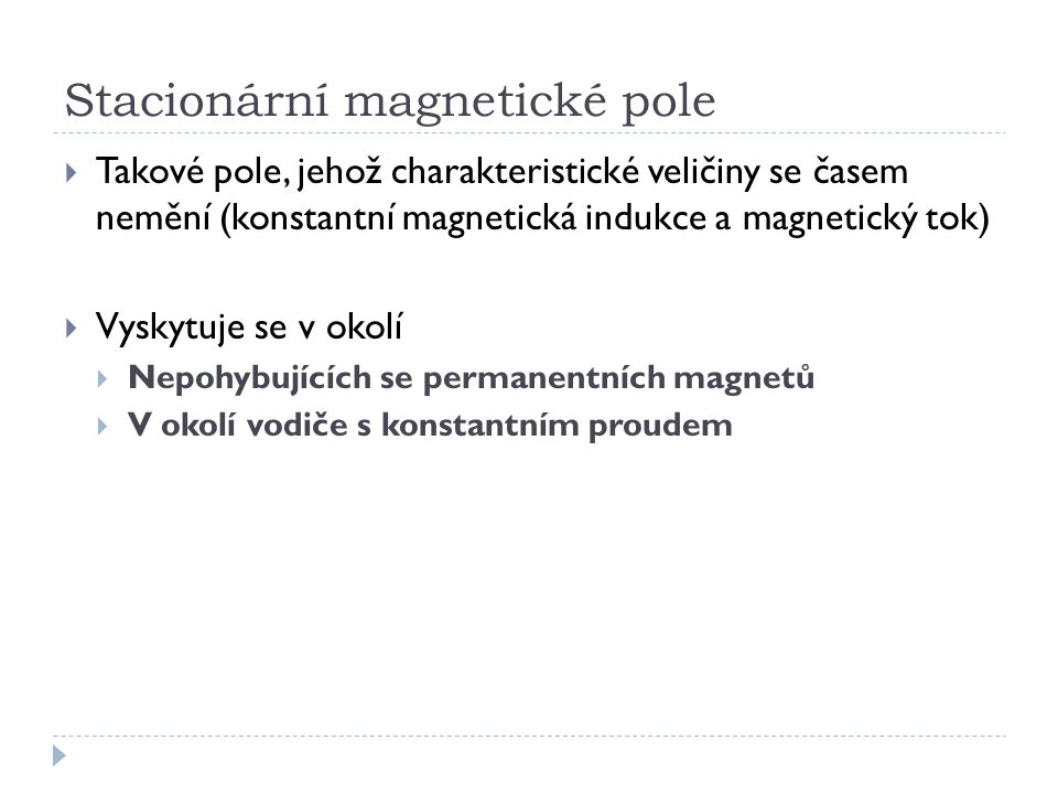 Stacionární magnetické pole