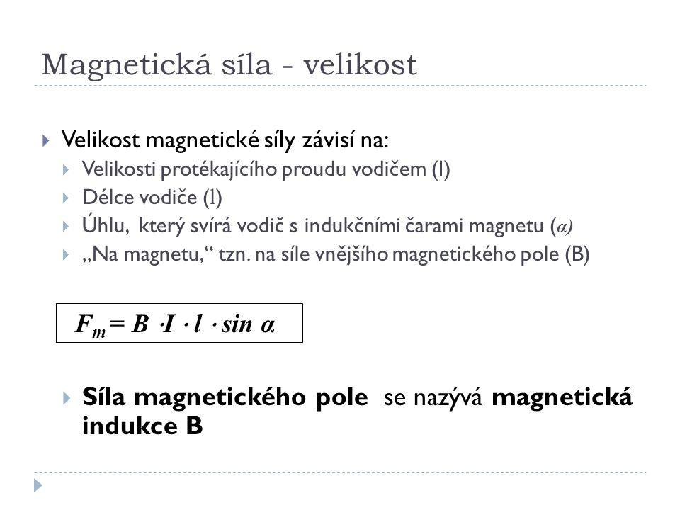 Magnetická síla - velikost